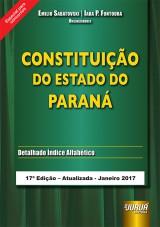 Capa do livro: Constituição do Estado do Paraná - Especial para Concursos, Emilio Sabatovski e Iara P. Fontoura