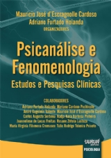 Capa do livro: Psicanálise e Fenomenologia, Organizadores: Mauricio José d'Escragnolle Cardoso e Adriano Furtado Holanda