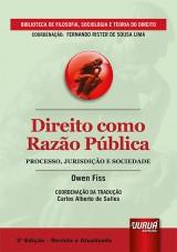 Capa do livro: Direito como Razão Pública - Processo, Jurisdição e Sociedade, Owen Fiss – Coordenação da Tradução: Carlos Alberto de Salles