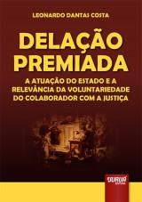 Capa do livro: Delação Premiada, Leonardo Dantas Costa