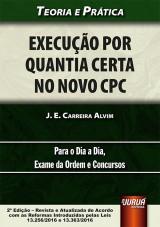 Capa do livro: Execução por Quantia Certa no Novo CPC, J. E. Carreira Alvim