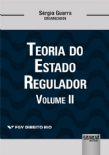 Capa do livro: Teoria do Estado Regulador - Volume II, Organizador: Sérgio Guerra
