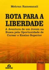 Capa do livro: Rota para a Liberdade, Mehran Ramezanali