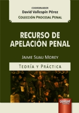 Capa do livro: Recurso de Apelación Penal - Teoría y Práctica, Jaime Suau Morey