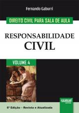 Capa do livro: Direito Civil para Sala de Aula - Volume 4 - Responsabilidade Civil, Fernando Gaburri