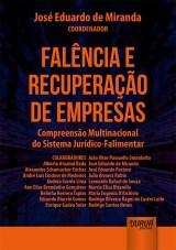 Capa do livro: Falência e Recuperação de Empresas - Compreensão Multinacional do Sistema Jurídico-Falimentar, Coordenador: José Eduardo de Miranda