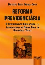 Capa do livro: Reforma Previdenciária, Matheus Brito Nunes Diniz
