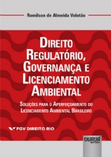 Capa do livro: Direito Regulatório, Governança e Licenciamento Ambiental, Romilson de Almeida Volotão