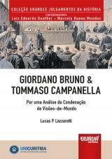 Capa do livro: Giordano Bruno & Tommaso Campanella - Por uma Análise da Condenação de Visões-de-Mundo, Lucas P. Lazzaretti