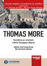 Capa do livro: Thomas More - Resistência ao Juramento e Novos Paradigmas Utópicos, Roberto José Covaia Kosop e Marcelo Bueno Mendes