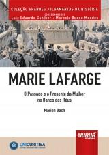 Capa do livro: Marie Lafarge - O Passado e o Presente da Mulher no Banco dos Réus, Marion Bach