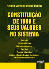 Capa do livro: Constituição de 1988 e seus Valores no Sistema, Flademir Jerônimo Belinati Martins