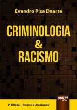 Capa do livro: Criminologia & Racismo, Evandro Piza Duarte