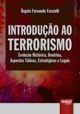 Capa do livro: Introdução ao Terrorismo, Ângelo Fernando Facciolli