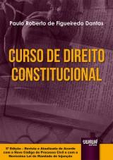 Capa do livro: Curso de Direito Constitucional, Paulo Roberto de Figueiredo Dantas