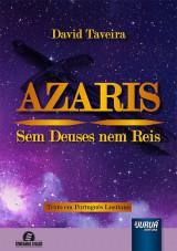 Capa do livro: Azaris - Sem Deuses nem Reis - Texto em Português Lusitano, David Taveira