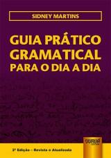 Capa do livro: Guia Prático Gramatical para o Dia a Dia, Sidney Martins