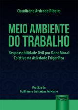 Capa do livro: Meio Ambiente do Trabalho, Claudirene Andrade Ribeiro