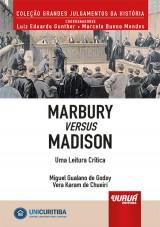Capa do livro: Marbury versus Madison - Uma Leitura Crítica, Miguel Gualano de Godoy e Vera Karam de Chueiri