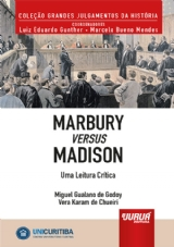 Capa do livro: Marbury versus Madison - Uma Leitura Crítica - Minibook, Miguel Gualano de Godoy e Vera Karam de Chueiri