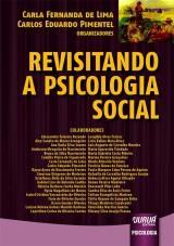 Capa do livro: Revisitando a Psicologia Social, Organizadores: Carla Fernanda de Lima e Carlos Eduardo Pimentel