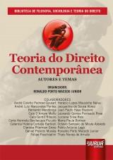 Capa do livro: Teoria do Direito Contemporânea, Organizador: Ronaldo Porto Macedo Junior