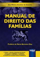 Capa do livro: Manual de Direito das Famílias, Ana Mônica Anselmo de Amorim