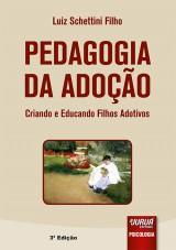 Capa do livro: Pedagogia da Adoção, Luiz Schettini Filho