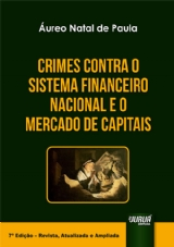 Capa do livro: Crimes Contra o Sistema Financeiro Nacional e o Mercado de Capitais, Áureo Natal de Paula