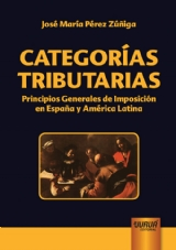 Capa do livro: Categorías Tributarias, José María Pérez Zúñiga