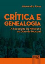 Capa do livro: Crítica e Genealogia, Alexandre Alves