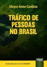 Capa do livro: Tráfico de Pessoas no Brasil, Gleyce Anne Cardoso