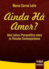 Capa do livro: Ainda Há Amor?, Marco Correa Leite