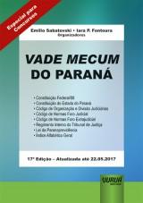 Capa do livro: Vade Mecum do Paraná - Formato Especial: 21x30cm, Organizadores: Emilio Sabatovski e Iara P. Fontoura