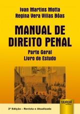 Capa do livro: Manual de Direito Penal, Ivan Martins Motta e Regina Vera Villas Bôas