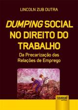 Capa do livro: Dumping Social no Direito do Trabalho, Lincoln Zub Dutra