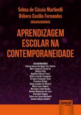 Capa do livro: Aprendizagem Escolar na Contemporaneidade, Organizadoras: Selma de Cássia Martinelli e Débora Cecilio Fernandes