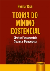 Capa do livro: Teoria do Mínimo Existencial, Rosmar Rissi