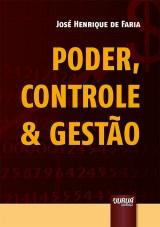 Capa do livro: Poder, Controle & Gestão, José Henrique de Faria