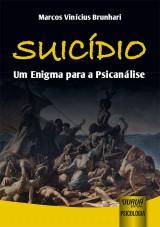 Capa do livro: Suicídio, Marcos Vinícius Brunhari
