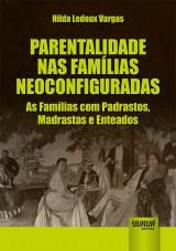 Capa do livro: Parentalidade nas Famílias Neoconfiguradas, Hilda Ledoux Vargas