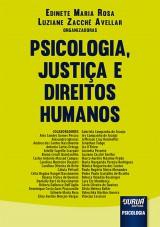 Capa do livro: Psicologia, Justiça e Direitos Humanos, Organizadoras: Edinete Maria Rosa e Luziane Zacché Avellar