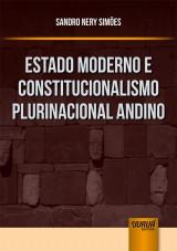 Capa do livro: Estado Moderno e Constitucionalismo Plurinacional Andino, Sandro Nery Simões