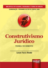 Capa do livro: Construtivismo Jurídico - Teoria no Direito, Lucas Fucci Amato