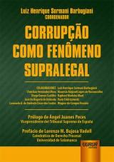 Capa do livro: Corrupção como Fenômeno Supralegal, Coordenador: Luiz Henrique Sormani Barbugiani