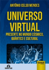 Capa do livro: Universo Virtual, Antônio Celso Mendes