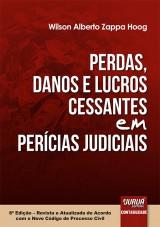 Capa do livro: Perdas, Danos e Lucros Cessantes em Perícias Judiciais, Wilson Alberto Zappa Hoog