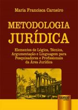 Capa do livro: Metodologia Jurídica, Maria Francisca Carneiro