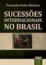 Capa do livro: Sucessões Internacionais no Brasil, Fernando Pedro Meinero