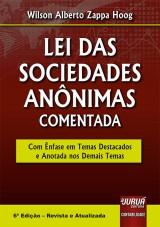 Capa do livro: Lei das Sociedades Anônimas Comentada, Wilson Alberto Zappa Hoog
